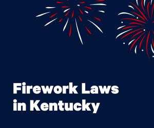 Firework Laws In Kentucky